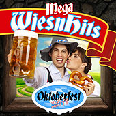 Mega Wiesn Hits (Oktoberfest 2011) by Various Artists