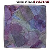 Play & Download Evolution by Caribbean Sound | Napster
