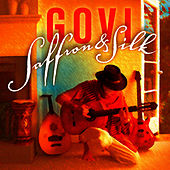 Play & Download Saffron & Silk by Govi | Napster