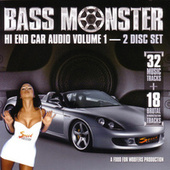 Bass Monster: Hi End Car Audio Vol. 1 by Various Artists