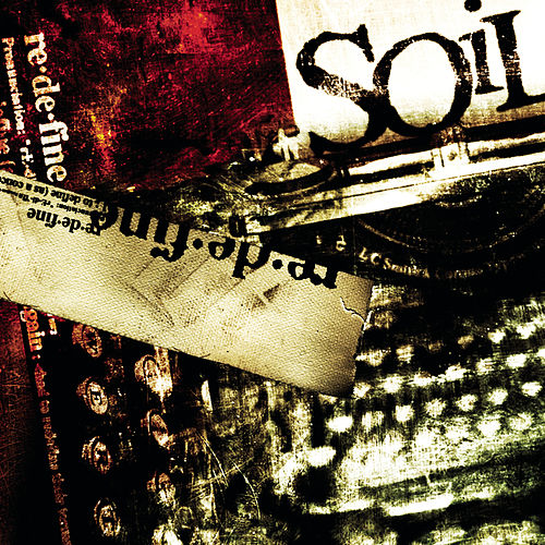 Play & Download re.de.fine by Soil | Napster