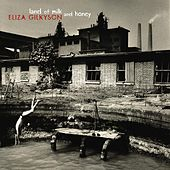 Land Of Milk & Honey by Eliza Gilkyson