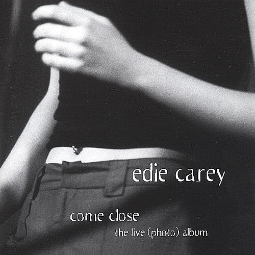 Play & Download Come Close by Edie Carey | Napster