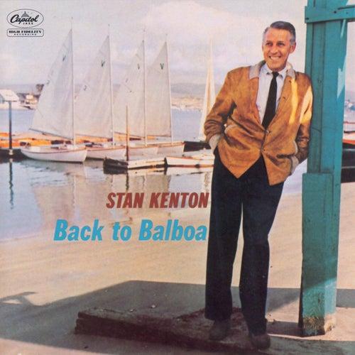Play & Download Back To Balboa by Stan Kenton   Napster
