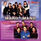 Play & Download Mano A Mano by Los Mismos | Napster