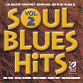 Play & Download Soul Blues Hits Vol. 2 by Various Artists | Napster