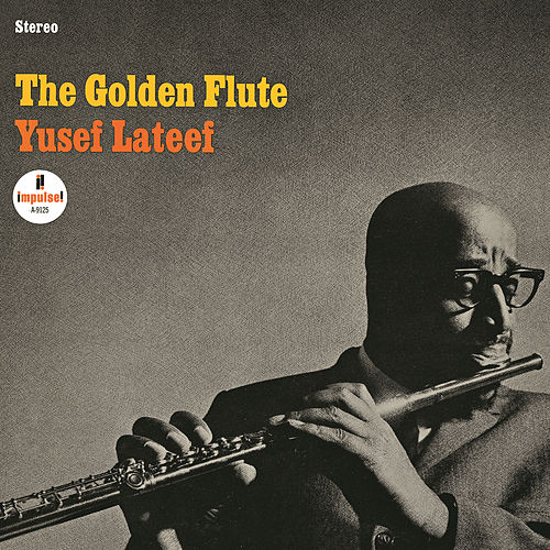 The Golden Flute by Yusef Lateef