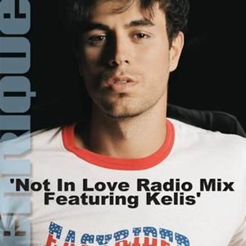 Play & Download Not In Love (Radio Mix, Feat. Kelis) by Enrique Iglesias | Napster