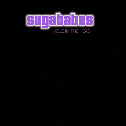 Play & Download Hole In The Head by Sugababes | Napster