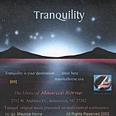 Play & Download Tranquility by Maurice Horne | Napster