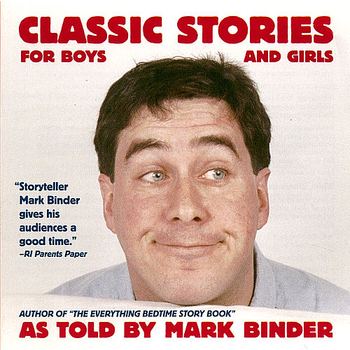Play & Download Classic Stories for Boys and Girls by Mark Binder | Napster