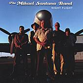 Play & Download Night Flight by The Mikael Santana Band | Napster