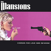 Charms for Love and Revenge by The Mansions