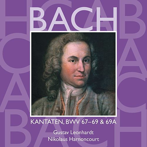 Bach, JS : Sacred Cantatas BWV Nos 67 - 69a by Various Artists