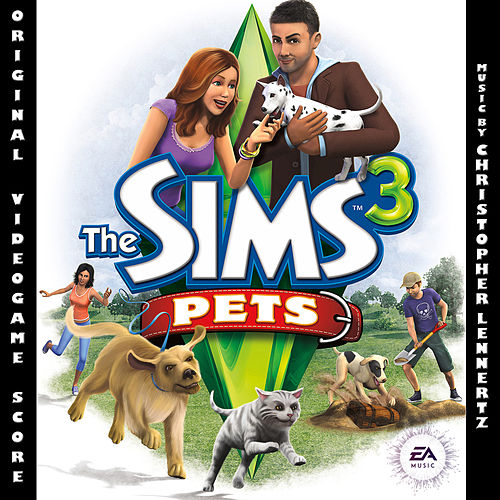 Play & Download The Sims 3 Pets by Chris Lennertz | Napster