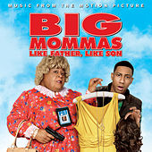 Play & Download Big Mommas: Like Father, Like Son by Various Artists | Napster