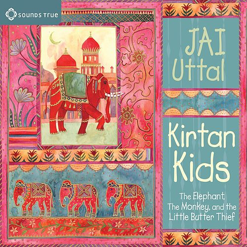 Play & Download Kirtan Kids by Jai Uttal | Napster