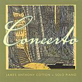 Play & Download Concerto by James Anthony Cotton | Napster