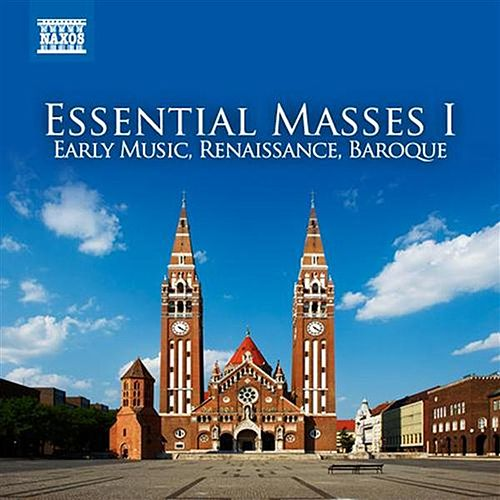 Essential Masses, Vol. 1 by Various Artists