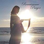 Renaissance Prayer by Rena Hopson