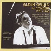 Play & Download Glenn Gould in Concert (1951-1960) by Various Artists | Napster