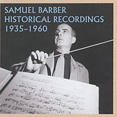 Samuel Barber Historical Recordings (1935-1960) von Samuel Barber