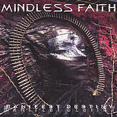 Play & Download Manifest Destiny by Mindless Faith | Napster
