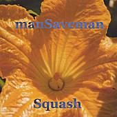 Play & Download Squash by manSaveman | Napster