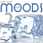 Play & Download Pure Moods 2 by David Moore | Napster