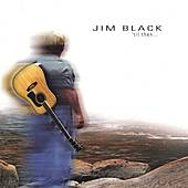 Play & Download 'til then... by Jim Black | Napster