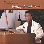 Faithful & True by Chris Jasper