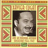 Play & Download Cugat, Xavier: One, Two, Three, Kick (1933-1942) by Xavier Cugat | Napster
