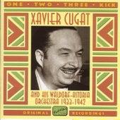 Cugat, Xavier: One, Two, Three, Kick (1933-1942) by Xavier Cugat