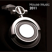 Play & Download 2011 House Music by Various Artists | Napster