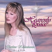 Play & Download Heavenly Peace by Darlene Koldenhoven | Napster