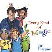 Play & Download Every kind of Magic by Joe Thompson | Napster