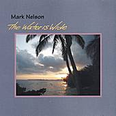 The Water Is Wide by Mark Nelson