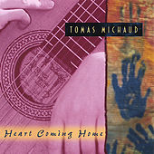 Play & Download Heart Coming Home by Tomas Michaud | Napster