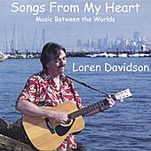 Play & Download Songs From My Heart: Music Between the Worlds by Loren Davidson | Napster