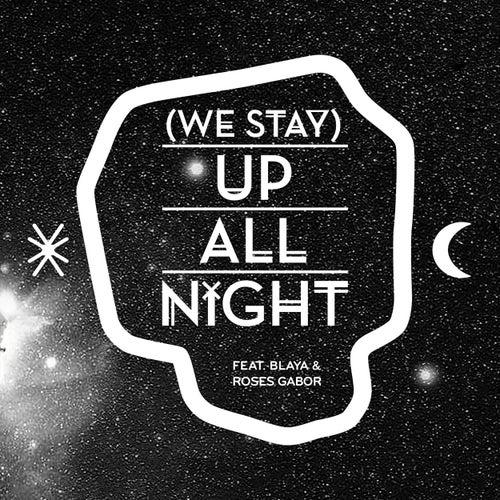 (We Stay) Up All Night by Buraka Som Sistema