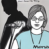 Your Favorite Thing by Mona
