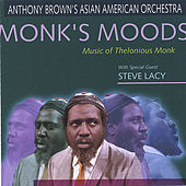 Play & Download Monk's Moods by Anthony Brown | Napster
