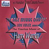 Play & Download The Timeless Music Of Harry Warren by Dale Bruning | Napster