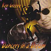 Play & Download Dancers In A Dream by Ken Greene | Napster