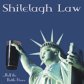 Play & Download ...Half the Bottle Down by Shilelagh Law | Napster