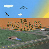Play & Download The MUSTANGS by The Mustangs | Napster