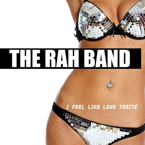 Play & Download I Feel Like Love Tonight by Rah Band | Napster
