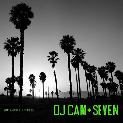 Play & Download Seven by DJ Cam | Napster