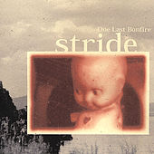 Play & Download One Last Bonfire by Stride | Napster