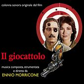 Il Giocattolo (Colonna Sonora Originale Del Film) by Ennio Morricone